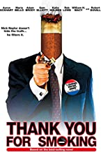 Best thanks for smoking movie online Reviews