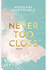 Never Too Close (German Edition) Format Kindle