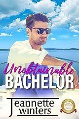 Unobtainable Bachelor (Bachelor Tower Series) Kindle Edition