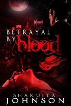 Betrayal by Blood