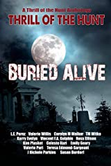 Thrill of the Hunt: Buried Alive (Thrill of the Hunt Anthology Book 5) Kindle Edition