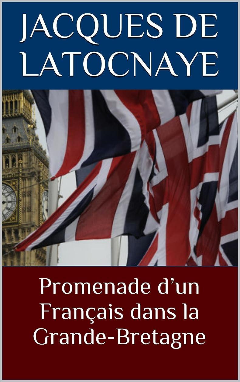 ラジカル音楽家子供っぽいPromenade d'un Fran?ais dans la Grande-Bretagne (French Edition)