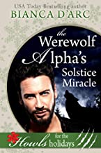 The Werewolf Alpha's Solstice Miracle: Howls Romance (Big Wolf Book 3)
