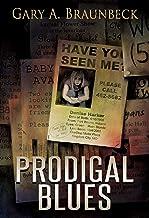 Prodigal Blues