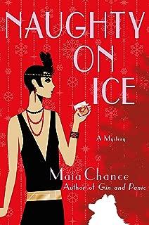 Naughty on Ice: A Mystery (Discreet Retrieval Agency Mysteries)