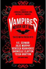 Vampires Never Get Old:: Tales with Fresh Bite (English Edition) Format Kindle
