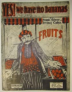 YES WE HAVE NO BANANAS FRANK SILVER 1923 SHEET MUSIC FOLDER 434 SHEET MUSIC