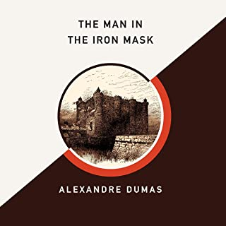 The Man in the Iron Mask (AmazonClassics Edition)