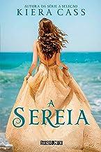 A sereia (Portuguese Edition)