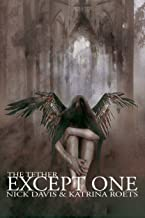 Except One: Book Two Of The Tether Saga