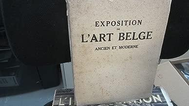 Exposition De L'Art Belge Ancien Et Moderne - Musee Du Jeu De Paume, Du 10 Mai Au 10 Juillet 1923