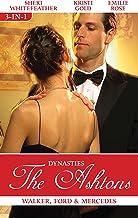 Dynasties The Ashtons Bks 7-9/Walker/Ford/Merce: The Ashtons - Walker, Ford & Mercedes - Box Set, Books 7-9 (Dynasties: Th...