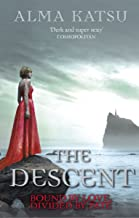 The Descent: (Book 3 of The Immortal Trilogy) (The Taker Trilogy)