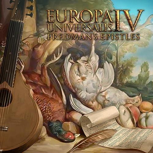 Europa Universalis IV: Fredman's Epistles by Paradox