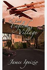 The Last English Village Kindle Edition