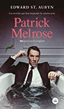 Patrick Melrose (Spanish Edition)