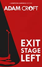 Exit Stage Left (Kempston Hardwick Mysteries Book 1) (English Edition)