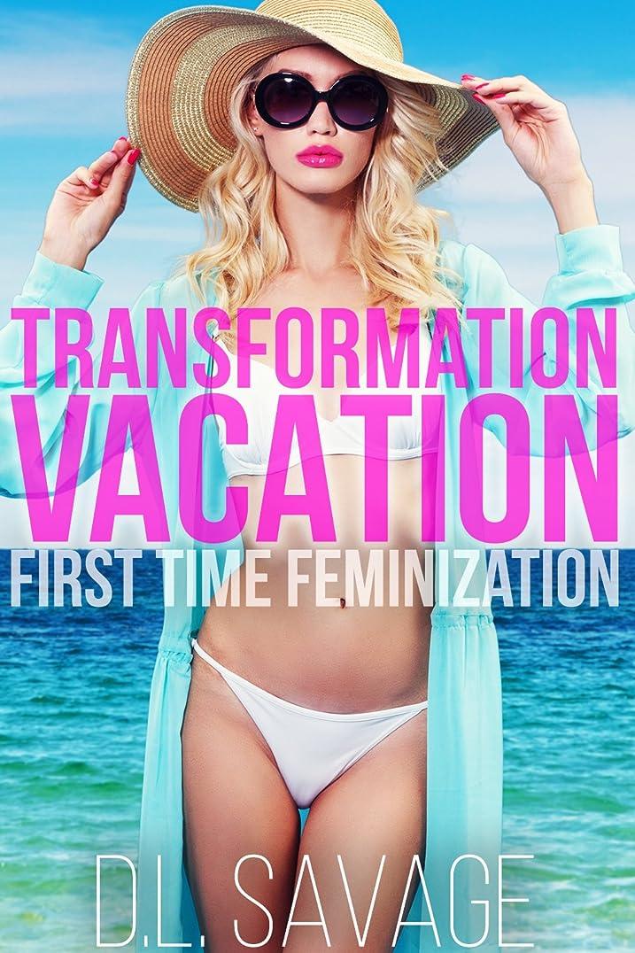 お風呂太字灰Transformation Vacation: First Time Feminization (English Edition)