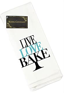 Rustic Covenant Woven Cotton Funny Sayings Tea Towels, 24 inches by 15 inches, Live, Love, Bake, 1 Towel