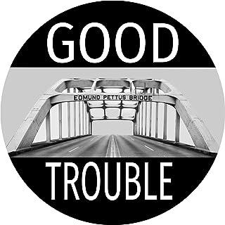 Good Trouble Sticker - Edmund Pettus Bridge John Lewis Premium Vinyl Decal (3 x 3 Inch) for Car Bumper Auto Window Civil R...