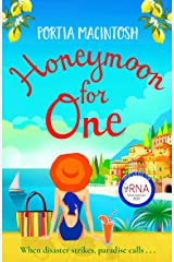 Honeymoon For One: The perfect laugh-out-loud romantic comedy to escape with Kindle Edition