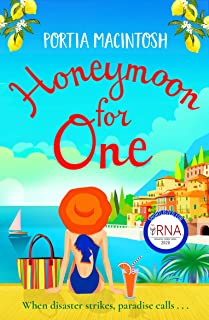 Honeymoon For One: The perfect laugh-out-loud romantic comedy to escape with