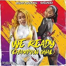 We Ready (Champion Gyal) (Instrumental)