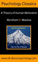Hierarchy of Needs: A Theory of Human Motivation