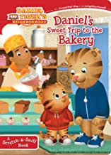 Daniel's Sweet Trip to the Bakery: A Scratch-&-Sniff Book (Daniel Tiger's Neighborhood)