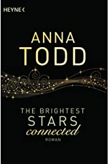 The Brightest Stars - connected: Roman (Karina und Kael-Serie 2) (German Edition) Kindle Edition