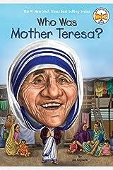 Who Was Mother Teresa? (Who Was?) Kindle Edition