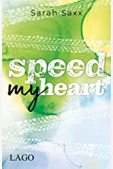 Speed My Heart (Supercross Love 2) (German Edition) Format Kindle