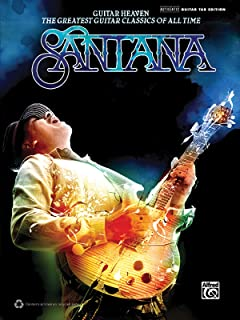Santana -- Guitar Heaven: The Greatest Guitar Classics of All Time (Authentic Guitar TAB) (Authentic Guitar-Tab Editions)