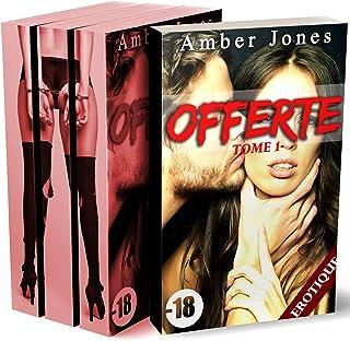 Offerte (-18): L'Intégrale: (Romance Érotique, HARD, Première Fois, Soumission)..