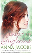 Legacy of Greyladies (Greyladies Trilogy Book 3)