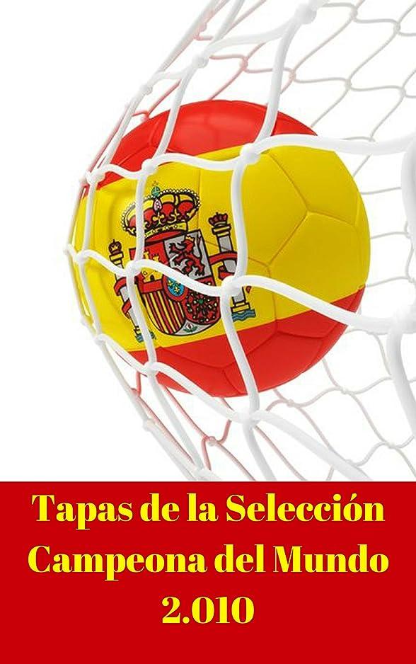 ふける荒らすキャプテンブライTapas de la Selección Campeona del Mundo 2010: Conoce las Tapas de los 24 Campeones del Mundo (2.010) (Spanish Edition)