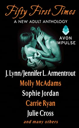 Fifty First Times: A New Adult Anthology (Sharing You)