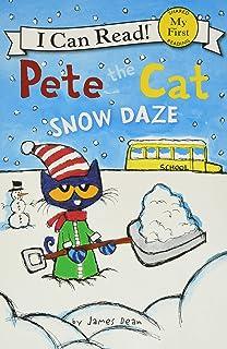 Pete The Cat: Snow Daze (I Can Read)