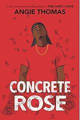 Concrete Rose Kindle Edition