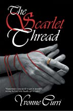 The Scarlet Thread: Sometimes You Need to Get It Horribly Wrong Before You Finally Get It Right.