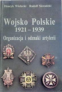Wojsko Polskie 1921-1939. Organizacja i odznaki artylerii