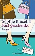 Fast geschenkt: Ein Shopaholic-Roman 2 (German Edition)