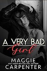 A Very Bad Girl: A Dark Mafia Romance Kindle Edition