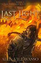 The Dreamer and the Deceiver: A Superhero Epic Fantasy (The Last Light Book 1) (English Edition)