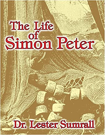 The Life of Simon Peter-Study Guide