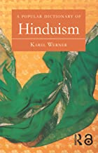 A Popular Dictionary of Hinduism (Popular Dictionaries of Religion)