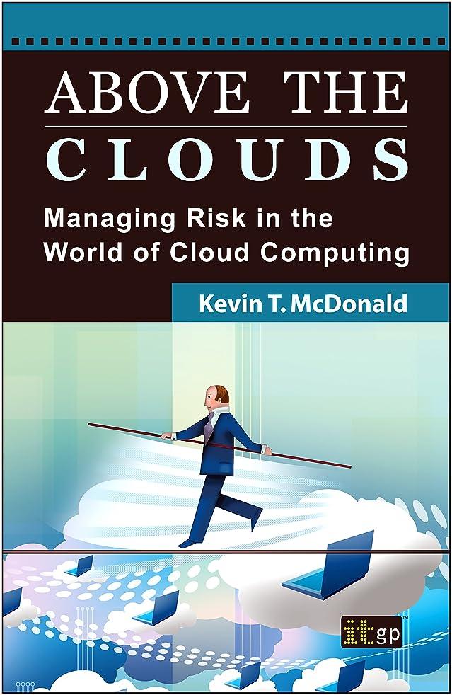 インタラクションフクロウジャケットAbove the Clouds: Managing Risk in the World of Cloud Computing (English Edition)