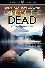 Lake of the Dead: A Winston Radhauser Mystery: #5