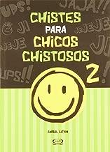 CHISTES PARA CHICOS CHISTOSOS 2 (Spanish Edition)