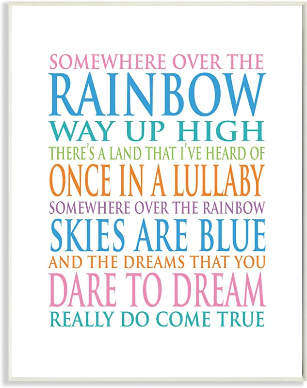 Stupell Home D Cor Somewhere Over The Rainbow Typog Wall Plaque Art 10 X 0 5 X 15 Proudly Made In USA
